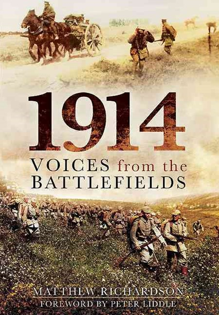 1914: Voices from the Battlefield