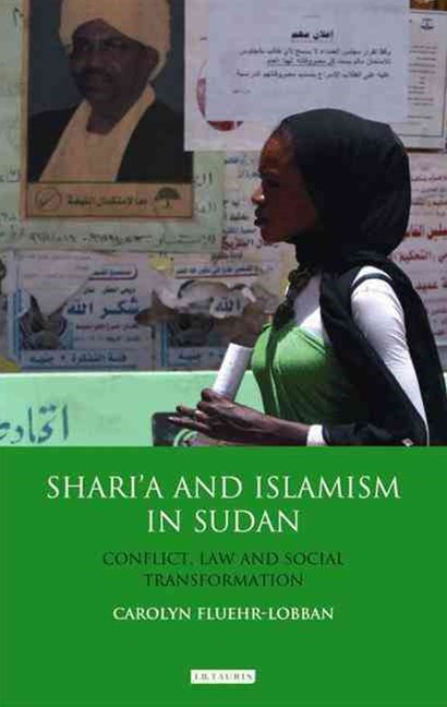 Shari'a and Islamism in Sudan