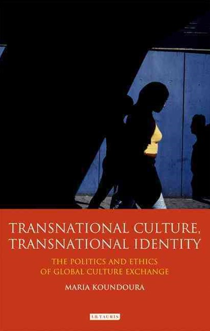 Transnational Culture, Transnational Identity