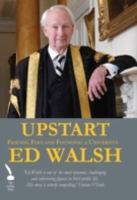 Upstart - Friends, Foes and Founding a University
