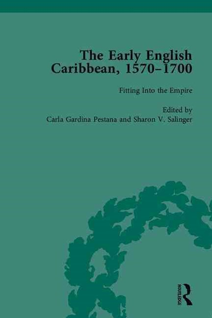 The Early English Caribbean, 1570-1700