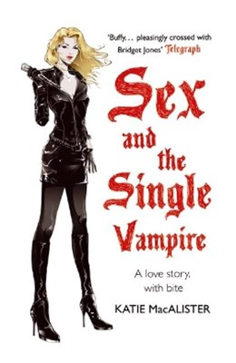 Sex and the Single Vampire (Dark Ones Book Two)