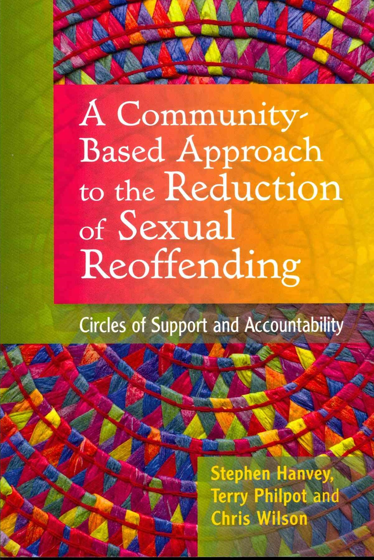 Community-based Approach to the Reduction of Sexual Reoffending