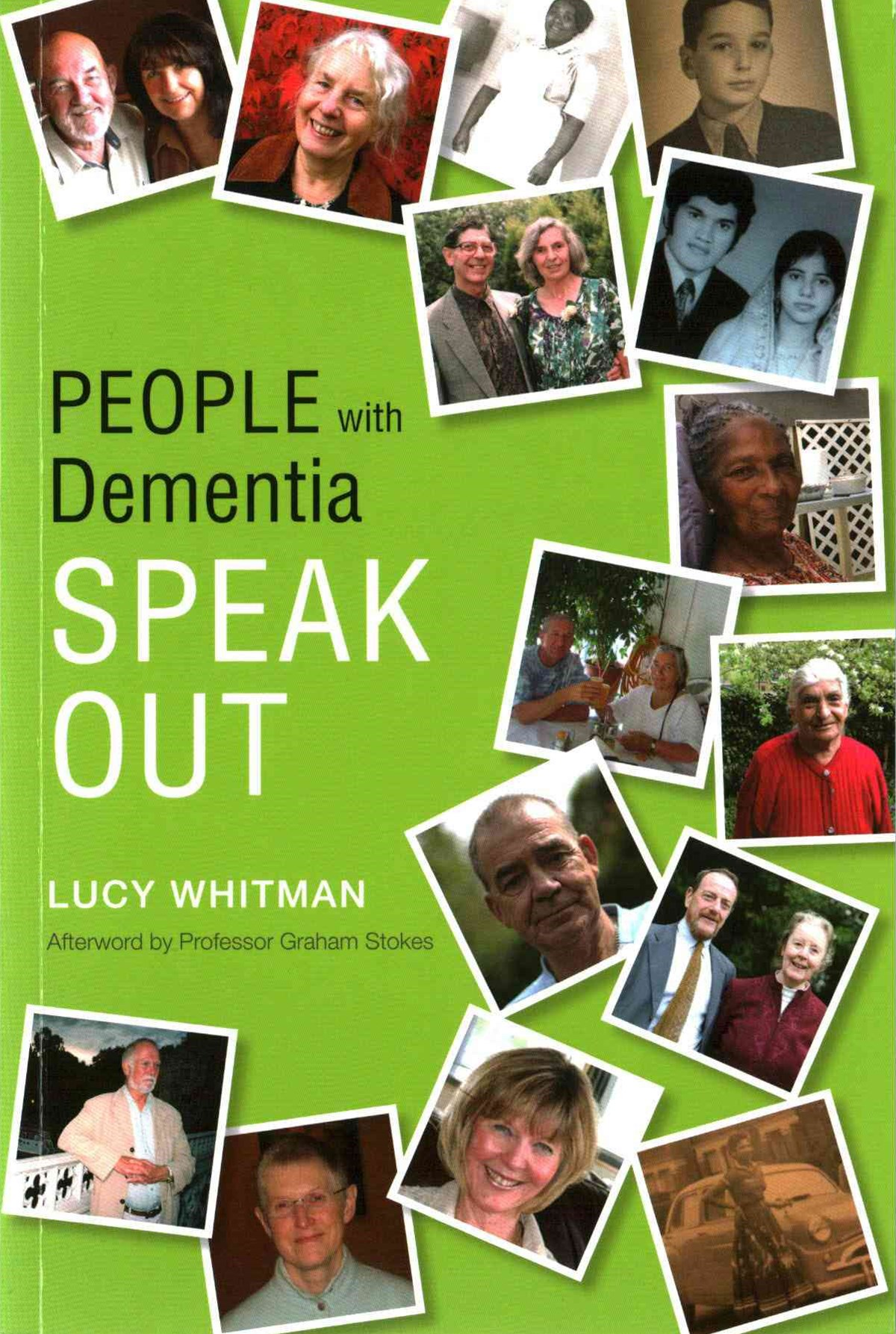People with Dementia Speak Out