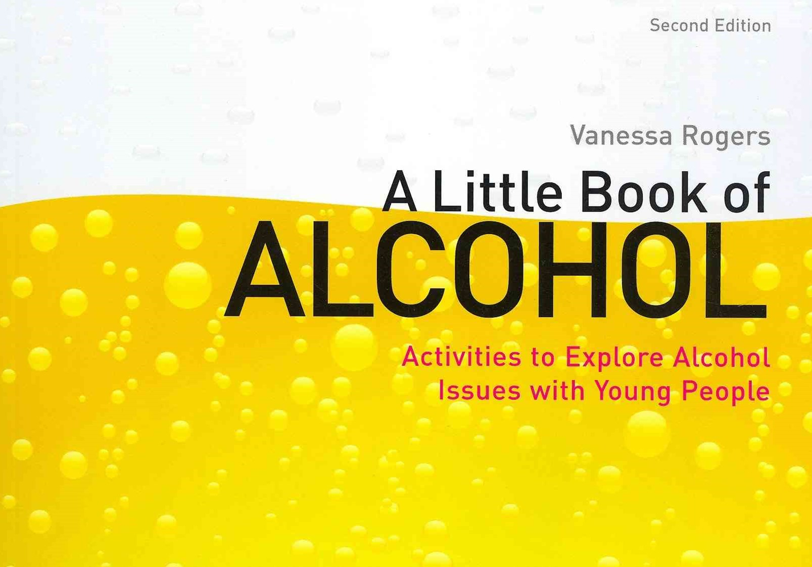 A Little Book of Alcohol