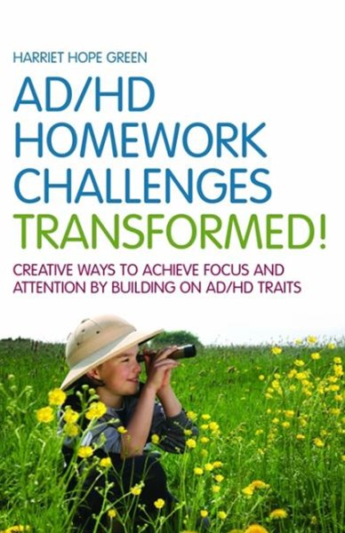 AD/HD Homework Challenges Transformed!