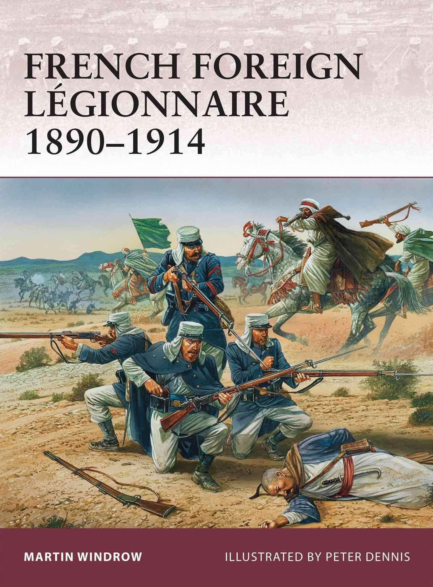 French Foreign L+¬gionnaire, 1890-1914