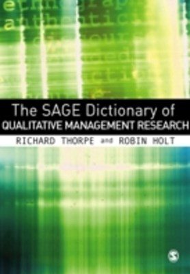 SAGE Dictionary of Qualitative Management Research
