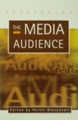 Rethinking the Media Audience