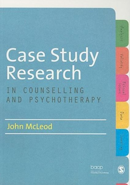 Case Study Reserch in Counselling and Psychotherapy