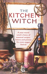 Kitchen Witch by Soraya (9781849340700) - PaperBack - Cooking Seasonal
