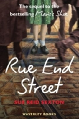 Rue End Street - the Sequel to Mavis's Shoe