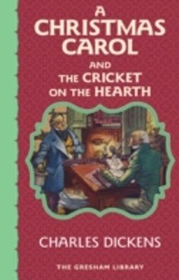 Christmas Carol and The Cricket on the Hearth