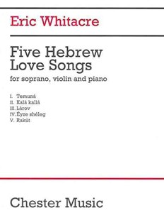 Five Hebrew Love Songs by Eric Whitacre (9781849385251) - PaperBack - Entertainment Music General
