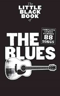 Little Black Book of the Blues by Hal Leonard Publishing Corporation (9781849388641) - PaperBack - Entertainment Music General