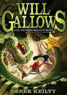 Will Gallows and the Thunder Dragon's Roar