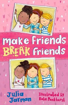 Make Friends Break Friends