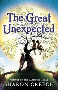 Great Unexpected by Sharon Creech (9781849396592) - PaperBack - Children's Fiction Older Readers (8-10)