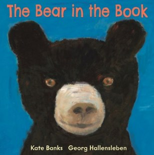 The Bear in the Book by Kate Banks & Georg Hallensleben, Kate Banks (9781849397612) - HardCover - Non-Fiction Animals