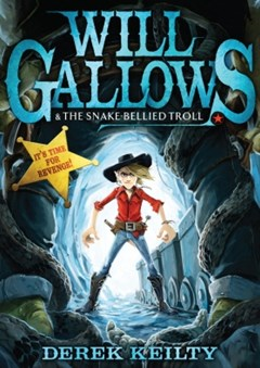 (ebook) Will Gallows and the Snake-Bellied Troll