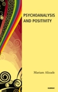 (ebook) Psychoanalysis and Positivity - Social Sciences Psychology