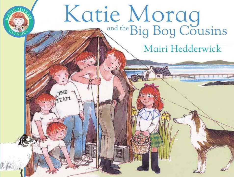 Katie Morag And The Big Boy Cousins