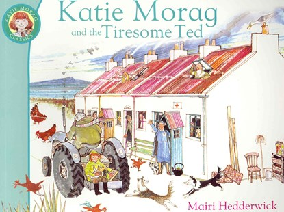 Katie Morag And The Tiresome Ted by Mairi Hedderwick (9781849410953) - PaperBack - Children's Fiction