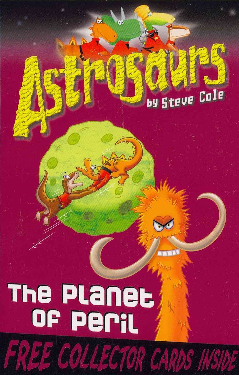 The Astrosaurs 9: Planet of Peril