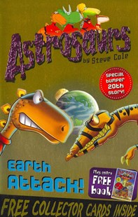 Astrosaurs 20: Earth Attack! by Steve Cole (9781849414005) - PaperBack - Children's Fiction Intermediate (5-7)