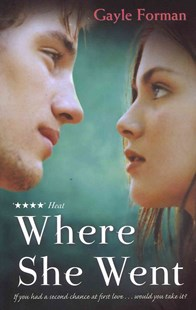 Where She Went by Gayle Forman (9781849414289) - PaperBack - Children's Fiction Teenage (11-13)