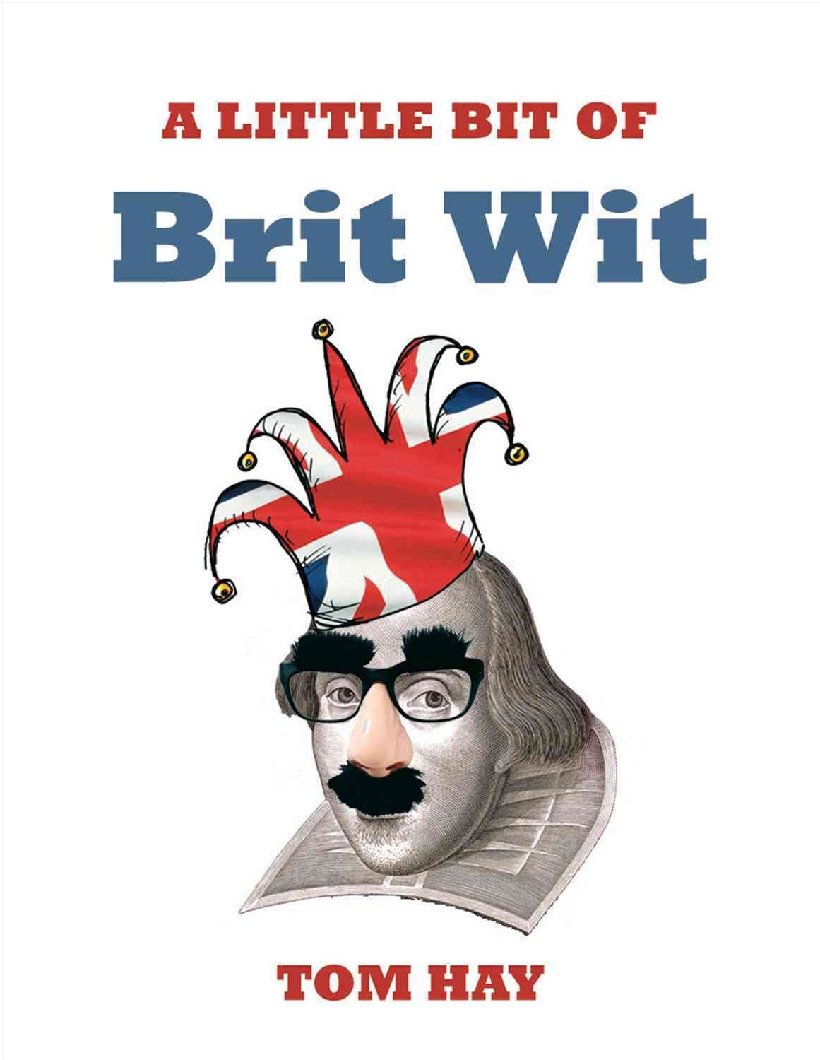 Little Bit of Brit Wit