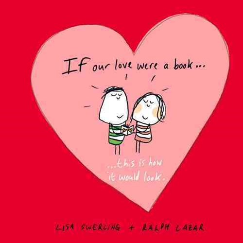 If Our Love Were a Book....This is How it Would Look