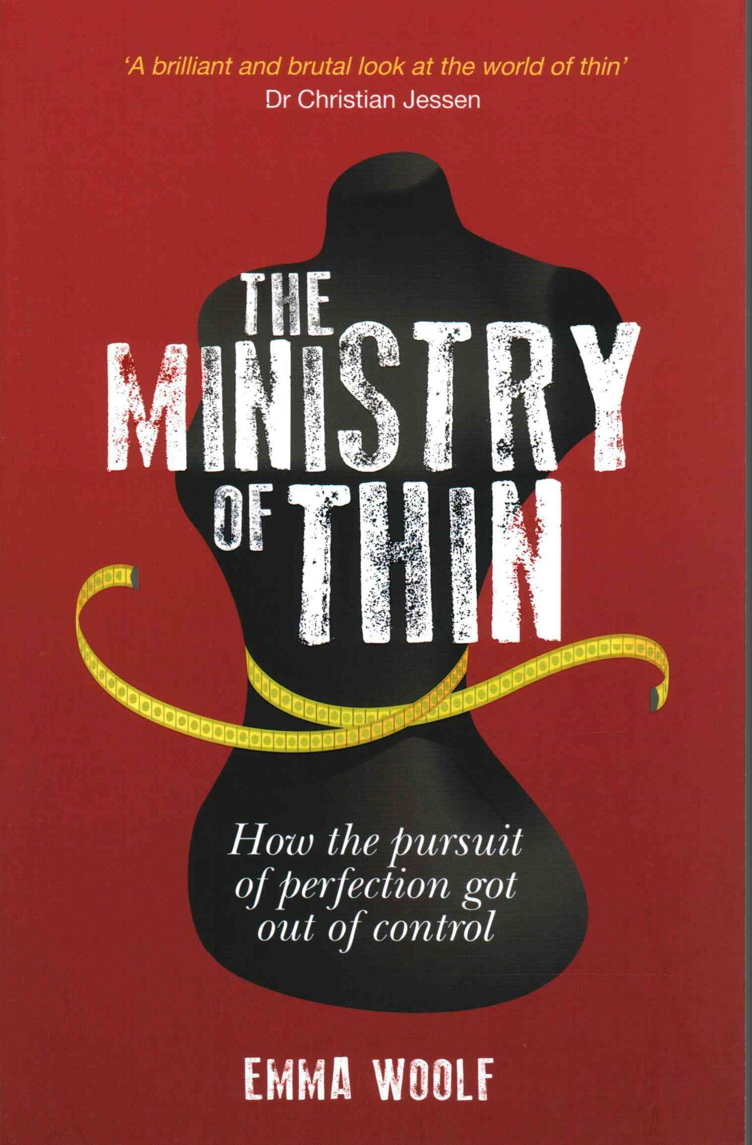 Ministry of Thin: How the Pursuit of Perfection Got Out of Control