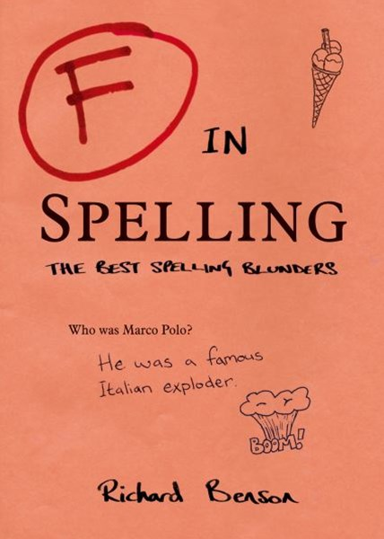 F in Spelling: The Funniest Test Paper Blunders