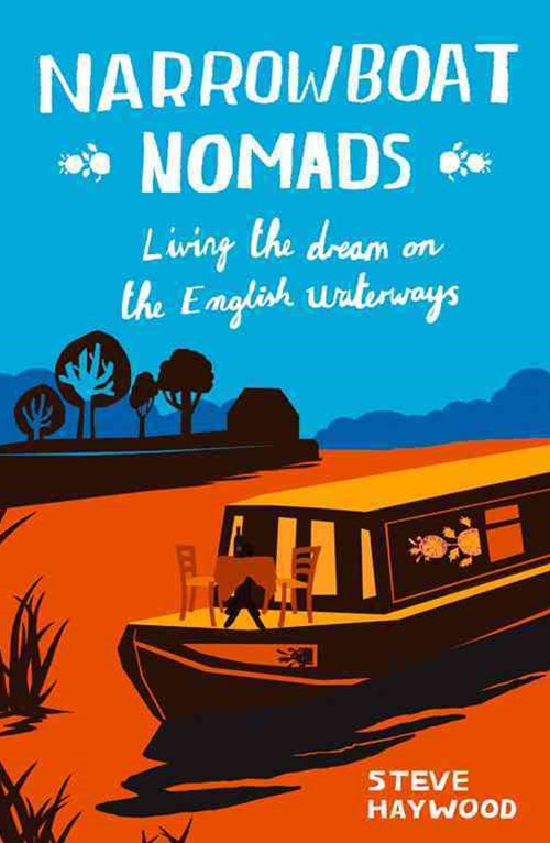Narrowboat Nomads: Living the Dream on the English Waterways