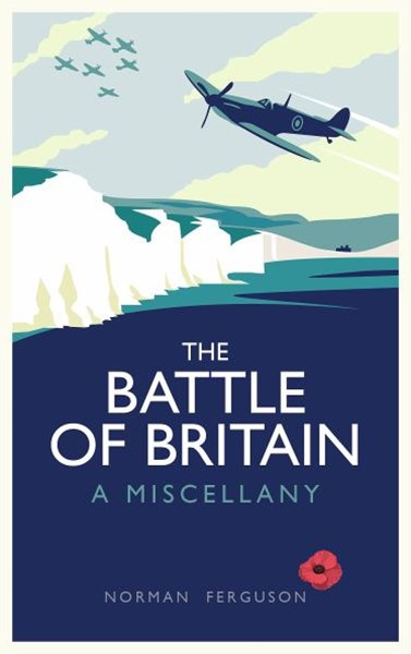 Battle of Britain: A Miscellany