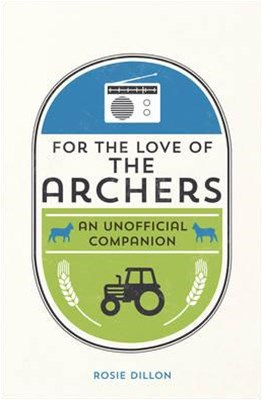 For the Love of the Archers: An Unofficial Companion