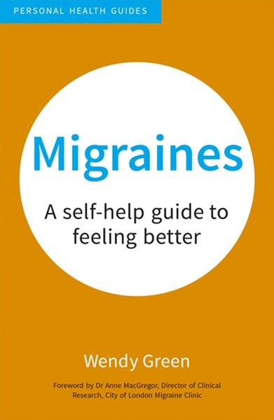 Migraines: A Self-Help Guide to Feeling Better