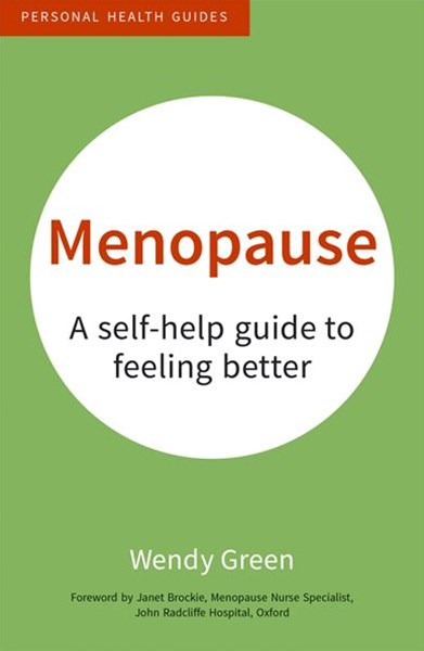 Menopause : A Self-Help Guide to Feeling Better