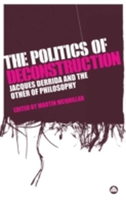 Politics of Deconstruction