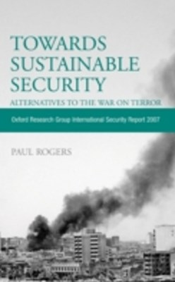 Towards Sustainable Security: Alternatives to the War on Terror