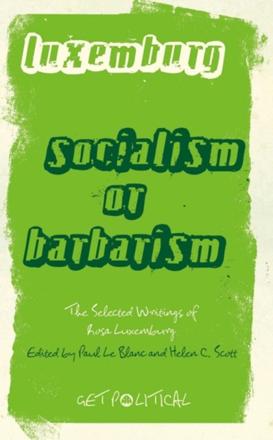 (ebook) Rosa Luxemburg: Socialism or Barbarism