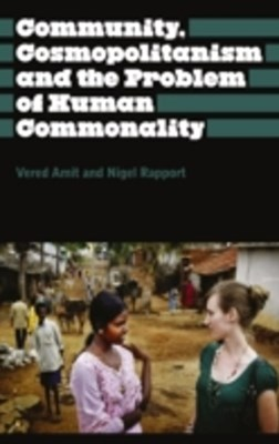 Community, Cosmopolitanism and the Problem of Human Commonality