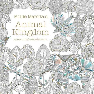 Millie Marotta's Animal Kingdom: Colour Me, Draw Me by Millie Marotta (9781849941679) - PaperBack - Craft & Hobbies
