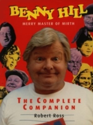 Benny Hill - Merry Master of Mirth