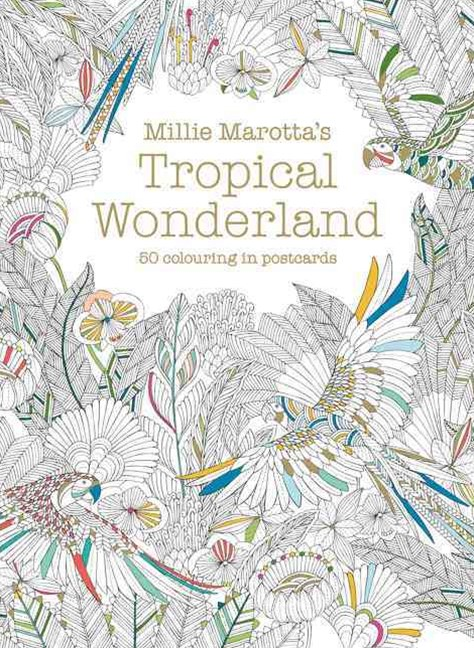 Millie Marotta's Tropical Wonderland Postcard Box: 50 Beautiful Cards for Colouring In
