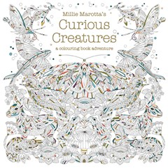 Curious Creatures A Colouring Book Adventure Millie Marotta