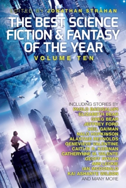 Best Science Fiction and Fantasy of the Year, Volume Ten