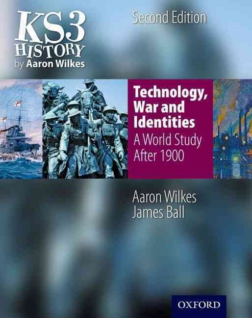Technology, War and Identities Student Book