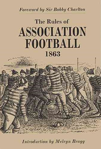 Rules of Association Football, 1863